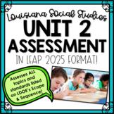 Louisiana Social Studies Unit 2 Assessment in LEAP Format!
