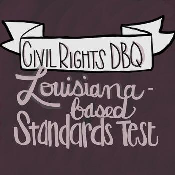 Louisiana-Standard Based Civil Rights Movement DBQ