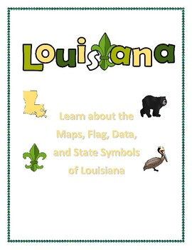 Louisiana State Maps, Flag, Data, with a Geography Assessment