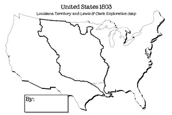 Map Of Louisiana Territory.Louisiana Territory And Lewis Clark Exploration Map Activity Tpt