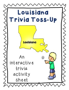 Louisiana Trivia Toss-Up Challenge Activity - State Geography