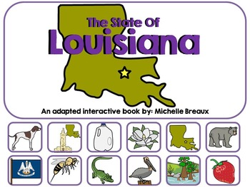 Louisiana--an Adapted Interactive Book on State Facts & Sy