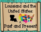 Louisiana and the United States Past and Present Maps with