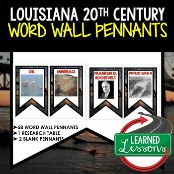 Louisiana in the 20th Century Word Wall Pennants (Louisiana History)