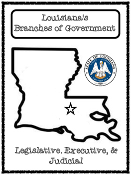 Louisiana Branches of Government Graphic Organizers