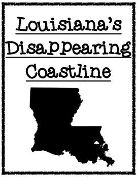 Louisiana's Disappearing Coastline Informational Text