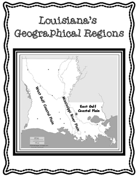 Louisiana's Geographical Regions Article and Organizers