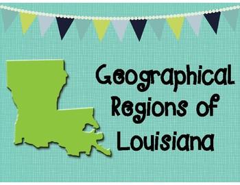 Louisiana's Geographical Regions Gallery Walk Graphic Organizer