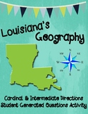 Louisiana's Geography -- Compass Rose Activity -- Student Generated Questions