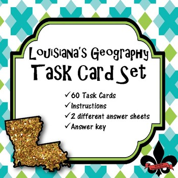 Louisiana's Geography Task Cards--Set of 60