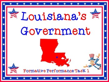 Louisiana's Government Formative Instructional Task 1