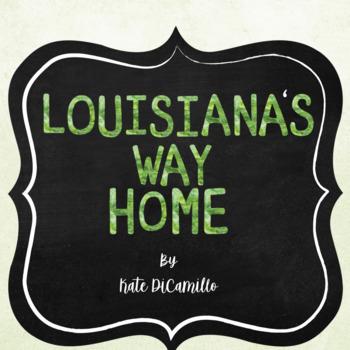 Louisiana's Way Home (Kate DiCamillo) Close Reading Activities - CCSS Aligned