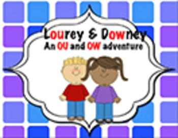 Lourey and Downey - An OU and OW adventure
