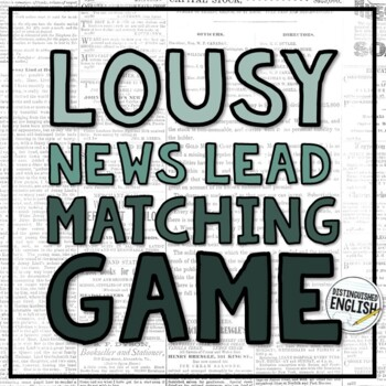 Lousy News Lead Memory Game