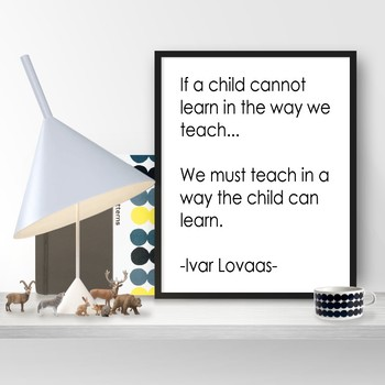 Lovaas Quote - Printable Poster 8x10