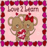 Love 2 Learn (Valentine Literacy & Math Centers for Kinder)
