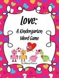 Love: A Valentine's Day Kindergarten Word Game