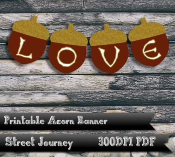 Love Acorn Banner Gold Glitter Effect 300 DPI PDF Thanksgiving Printable
