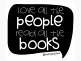 Love All The People, Read All The Books Poster