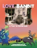 "Love, Bandit- A ""tail"" of foster care"