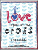 Love Begins at the Cross Crosskids Lesson Pack