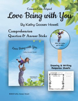 Love Being with You (Comprehension Q & A Sticks & Writing)