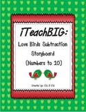 Love Birds Subtraction Storyboard  (Numbers to 10)