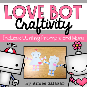 Love Bot Writing Prompts and Craft