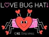 Valentine Hat / Love Bug Hat