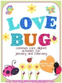 Love Bug! January & February Math and Literacy for the Common Core
