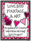Love Bug Sequence of Events Folktale Lesson