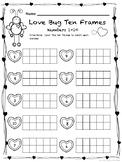 Valentine's Ten Frames: Love Bug Ten Frames Numbers 1-10