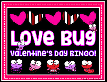 Love Bug Valentine's Day BINGO