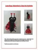 Love Bug: Valentine's Day Art Activity