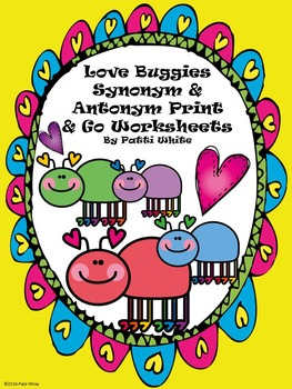 Love Buggies Synonym & Antonym Print & Go Worksheets
