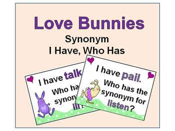 Love Bunnies Synonym I Have, Who Has