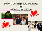 Love, Courtship, and Marriage Rules in Pride and Prejudice
