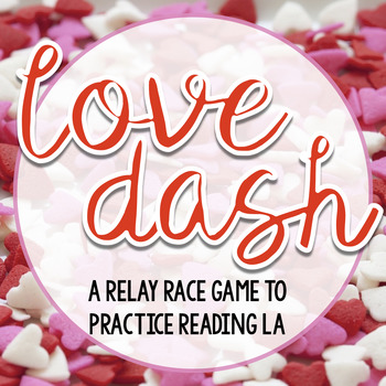 Love Dash - A relay race game to practice reading La