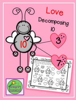 Love Decomposing 10~ Worksheet