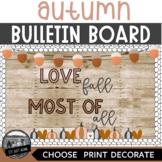 Love Fall Most Of All Bulletin Board - Boho Rainbow Modern