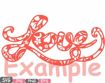 Love Flower word art clipart Heart floral Valentine monogram Family Svg  -491s