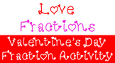 Love Fractions - Valentine's Day Fraction Activity