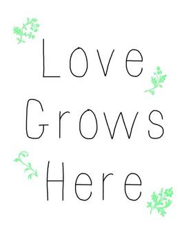 Love Grows Here Printable