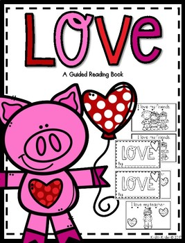 Love Guided Reading Book *Valentines Day*