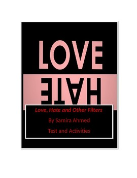 Love, Hate and Other Filters by Samira Ahmed Tests and Activities