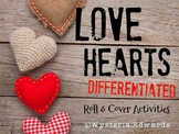 Love Hearts: Differentiated Roll and Cover Activities
