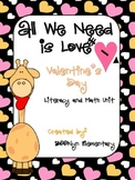 Love Is All We Need!- A Valentine's Day math and literature unit.