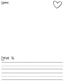 Love Is...  Valentine Writing Activities