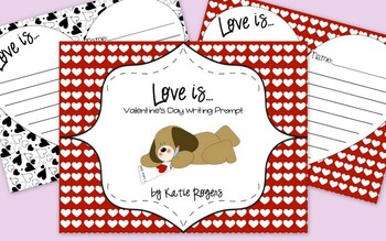 """Love Is..."" Valentine's Writing Prompt"