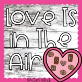 Love Is in the Air Valentine's Day Bulletin Board